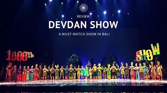 harga tiket Devdan Show Bali PROMO HARI KEMERDEKAAN 2018