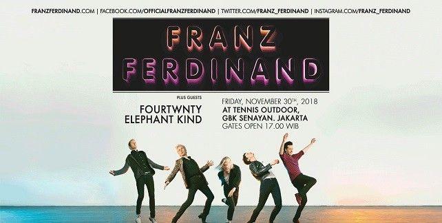 harga tiket FRANZ FERDINAND AND THE LOCAL HEROES - JAKARTA