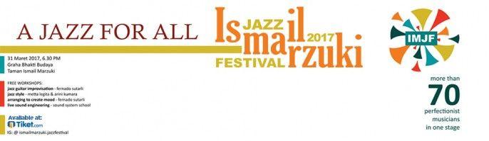 harga tiket Ismail Marzuki Jazz Festival 2017