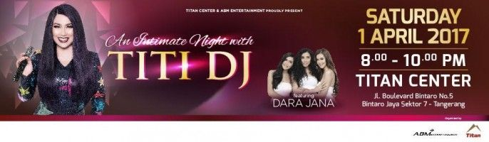 harga tiket An Intimate Night with Titi Dj