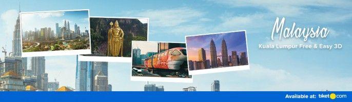 harga tiket Kuala Lumpur Free & Easy 3Days