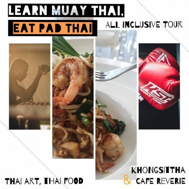 Learn Muay Thai and Eat Pad Thai