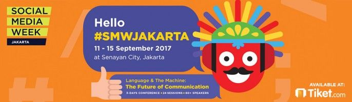 harga tiket Social Media Week 2017