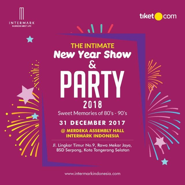 The Intimate New Year Show and Party 2018 Intermark Tangerang Selatan